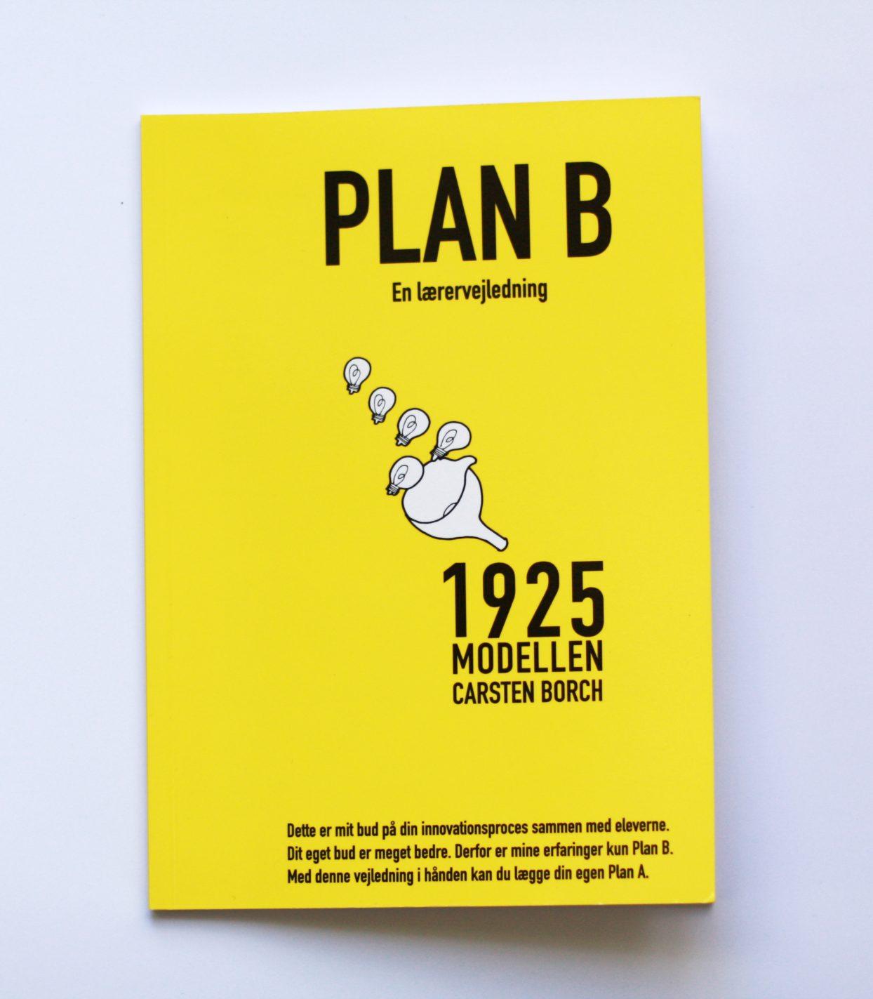 f5940330 Plan B – lærervejledning til 1925 modellen – Forbedring gennem ...